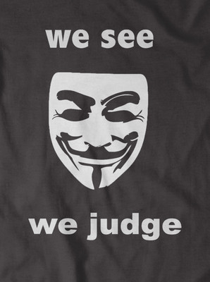 Anonymous 'we see, we judge' t-shirt in Black