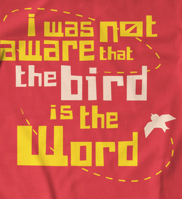 Bird is the word t-shirt in black or red