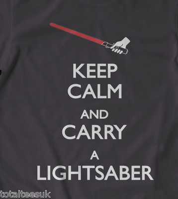 Keep Calm & Carry a Light Sabre t-shirt